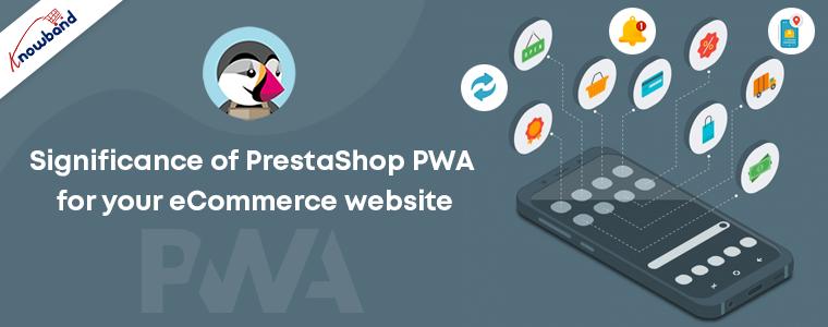 Prestashop PWA Mobile App Builder