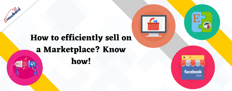 How to efficiently sell on a Marketplace? Know how!