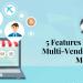 5 Features Of Prestashop Multi-vendor Marketplace Module