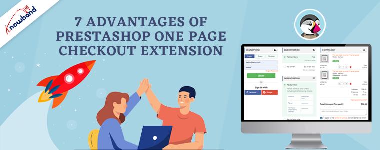 7 Advantages Of Prestashop One Page Checkout Extension