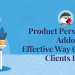 Product personalization addon- Effective way of enhancing clients loyalty