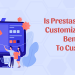 s Prestashop product customization addon beneficial to customers