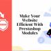 Make your website efficient with Prestashop Modules