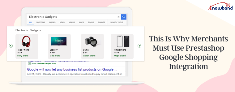 This is why merchants must use Prestashop Google Shopping Integration